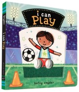Satski Reads: I CAN PLAY by Betsy Snyder